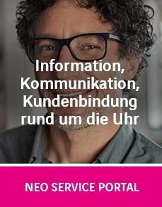 Information, Kommunikation, Kundenbindung rund um die uhr mit demNEO Service Portal