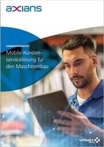 """Anwenderbericht """"Mobile Kundenservicelösung für den Maschinenbau"""""""