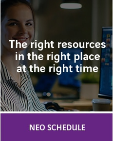 NEO Schedule: The right ressources in the right place at the right time